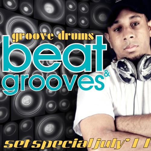 Groove Drums - Beat and Grooves ( Set Special July 2011)