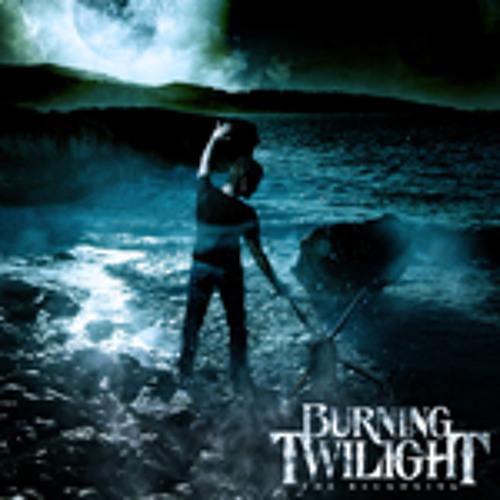 "Burning Twilight - ""The Resolve Of Cowards"""