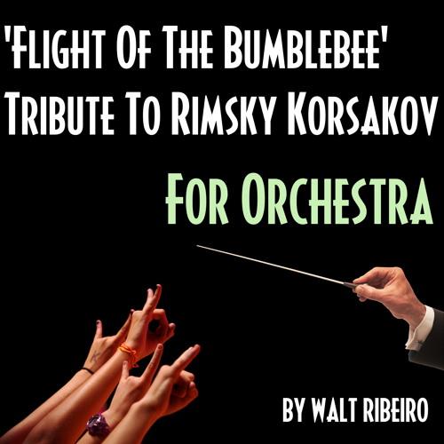 Rimsky Korsakov 'Flight Of The Bumblebee Techno' For Orchestra by Walt Ribeiro