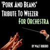 Weezer 'Pork And Beans' For Orchestra by Walt Ribeiro