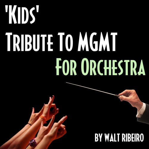 MGMT 'Kids' For Orchestra
