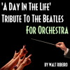 The Beatles 'A Day In The Life' For Orchestra