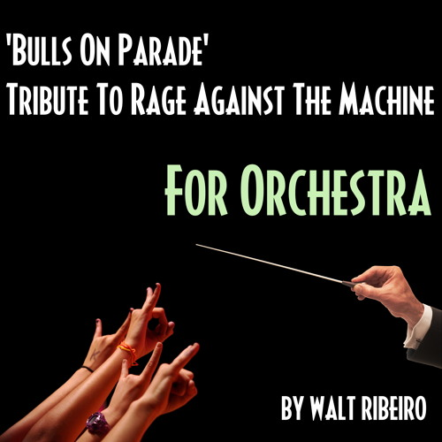 Rage Against The Machine 'Bulls On Parade' For Orchestra