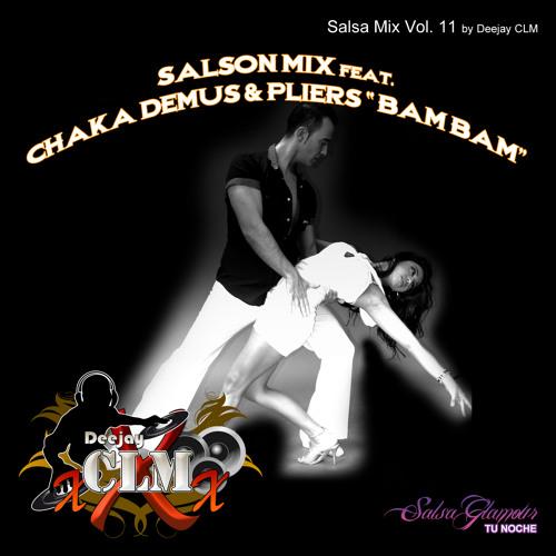 """Deejay CLM - Salson Mix Vol. 11 Feat. Chaka Demus & Pliers """"Bam Bam"""""""