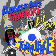 Steve Aoki & Laidback Luke - Turbulence ft. Lil Jon (Radio Edit)