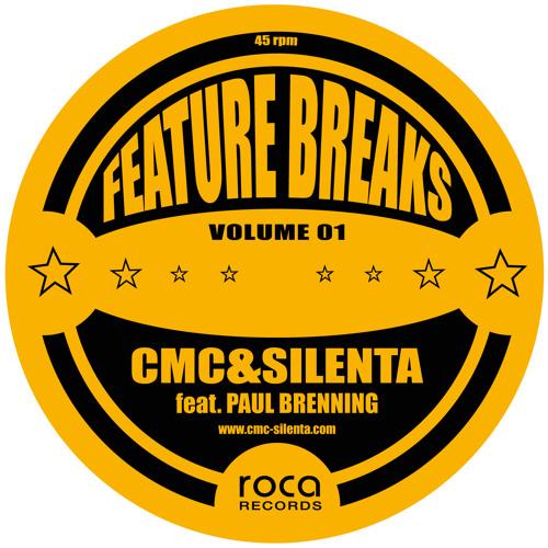 CMC&Silenta feat Paul Brenning - Feature Breaks Vol1 - preview