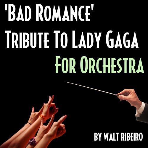 Lady Gaga 'Bad Romance' For Orchestra