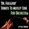 Motley Crue 'Dr Feelgood' For Orchestra by Walt Ribeiro