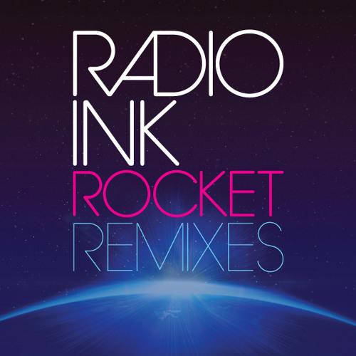 Radio INK - Rocket (Moonchild Remix)