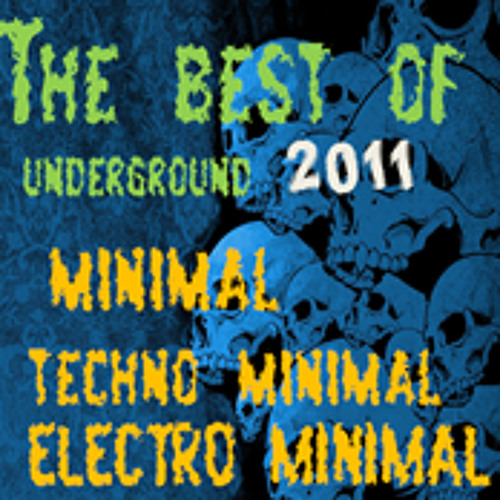 The BEST OF MINIMAL, TECHNO MINIMAL, ELECTRO MINIMAL - ONLY HITS