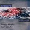 Erasure - A Little Respect (Rodrigo Flanker Reconstruction)