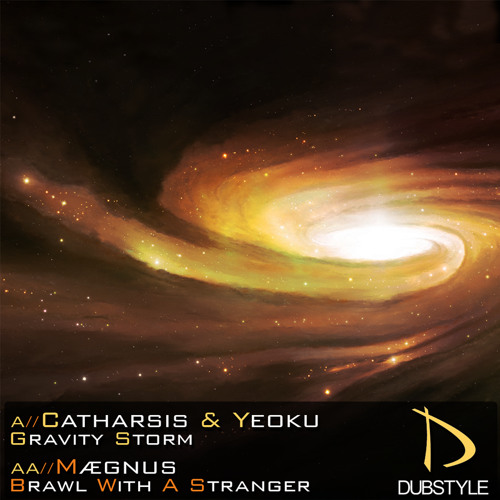 Catharsis & Yeoku - Gravity Storm (Forthcoming On Dubstyle Recordings)