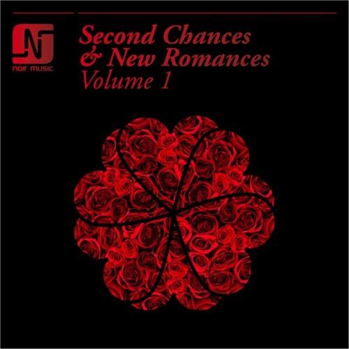 V/A - Second Chances & New Romances Volume 1 - Noir Music