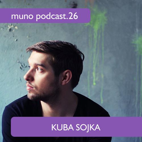Kuba Sojka-The lost city of music/Muno podcast 26