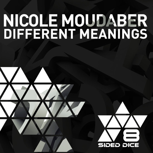 Nicole Moudaber - Different Meanings (Original Mix) [8 Sided Dice]