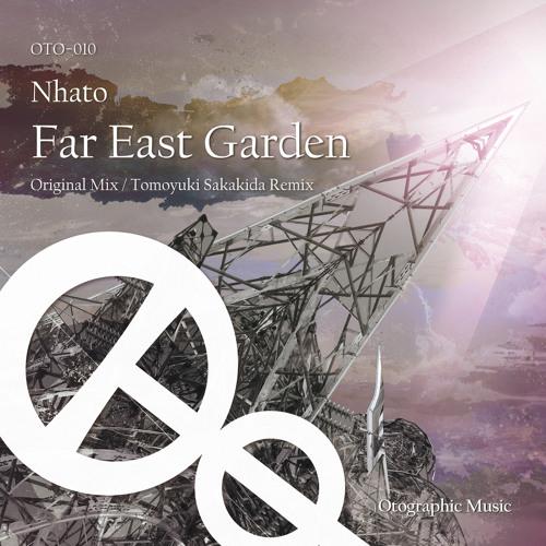 Nhato - Far East Garden (Tomoyuki Sakakida Remix) [Sample]