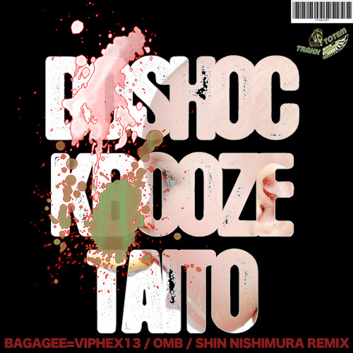 Do Shock Booze - Taito (Bagagee Viphex13 Remix) [Totem Traxx]