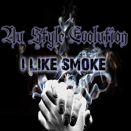 Nu Style Evolution - I like smoke