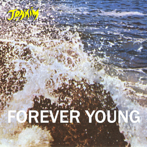 Joakim - Forever Young EP