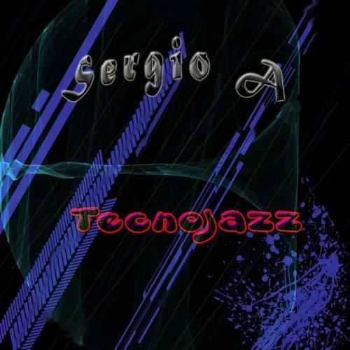 Sergio A - Tecnojazz