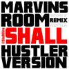 Drake Marvins Room Hustlers Remix ( OFFICIAL )