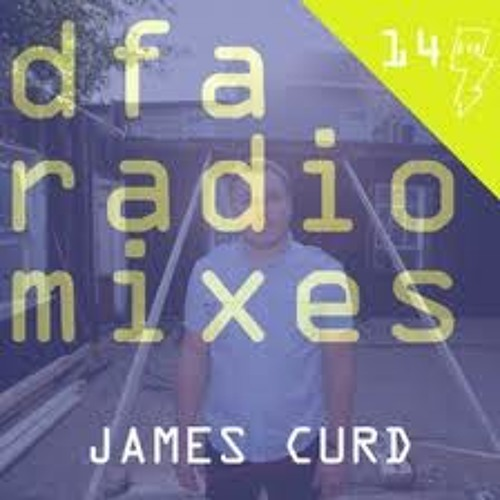 James Curd DFA Radio Mix # 14