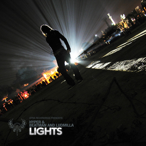 [BREAKSPOLL 2012 WINNER: TRACK OF THE YEAR | NO1 AT BEATPORT] Hyper & Beatman and Ludmilla - Lights