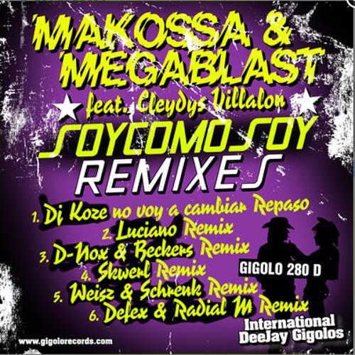 Makossa & Megablast - Soy como Soy (D-Nox & Beckers Rmx)