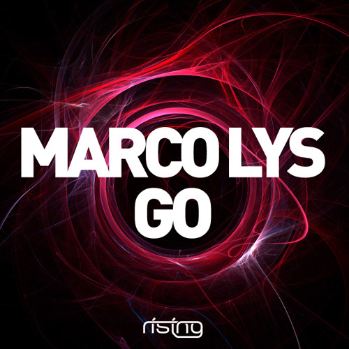 Marco Lys - Go (Nom De Strip & LA Riots remix)