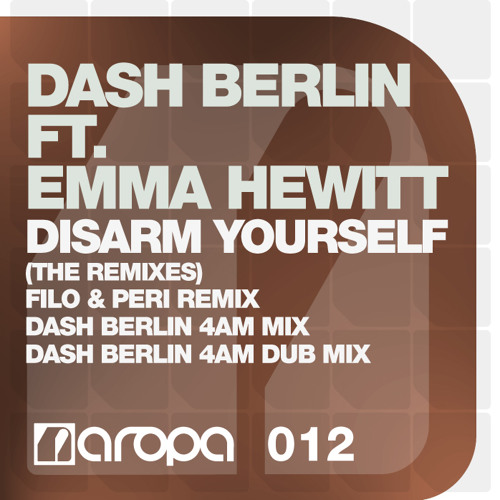 Dash Berlin feat. Emma Hewitt - Disarm Yourself (Dash Berlin 4AM Mix)