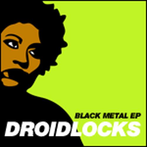 Droidlocks - Black metal (Tobias Lilja remix)