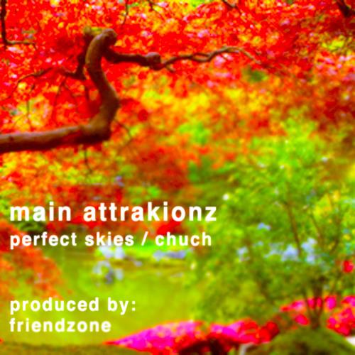 """MAIN ATTRAKIONZ - """"PERFECT SKIES"""" (INSTRUMENTAL)"""
