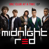 Midnight Red - One Club At A Time