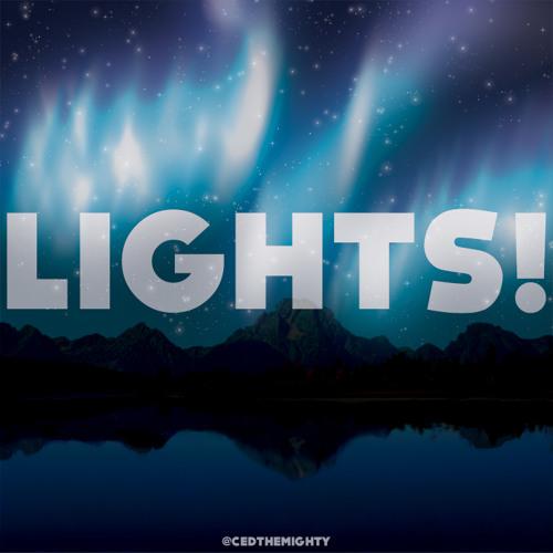 Ced Hughes - Lights!