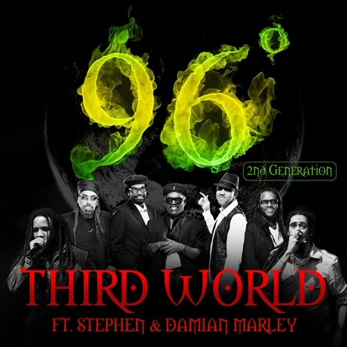 Third World, Damian Marley & Stephen Marley - 96 Degrees