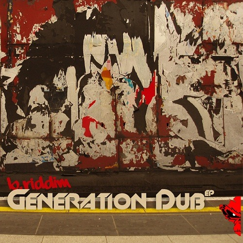 B.Riddim - Generation Dub EP