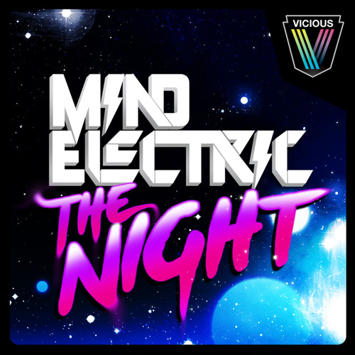 Mind Electric - The Night - Bombs Away Remix