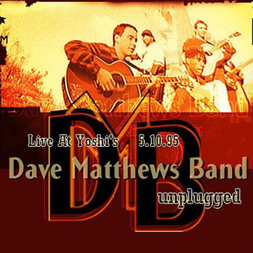 Dave Matthews Band - Pay For What You Get - Yoshi's KFOG Broadcast