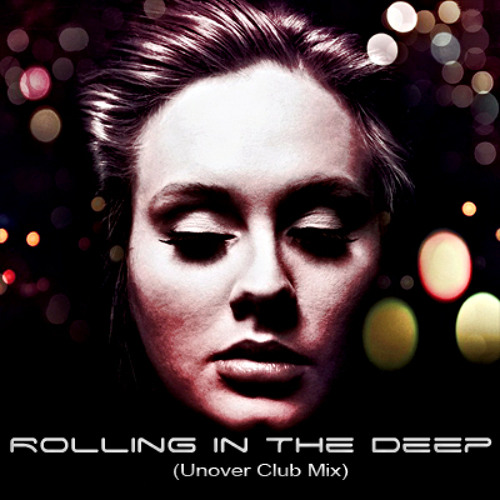 Rolling The Deep (Unover Club Mix)
