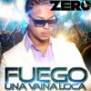 FUEGO - UNA VAINA LOCA (REMIX DJ ZERO)