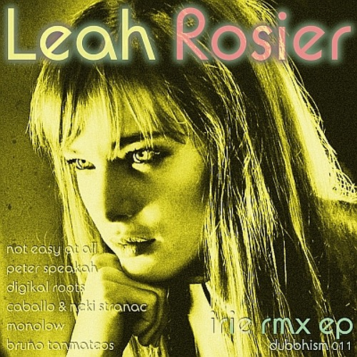 Leah Rosier ~ Irie rmx ep (Dubbhism netlabel)