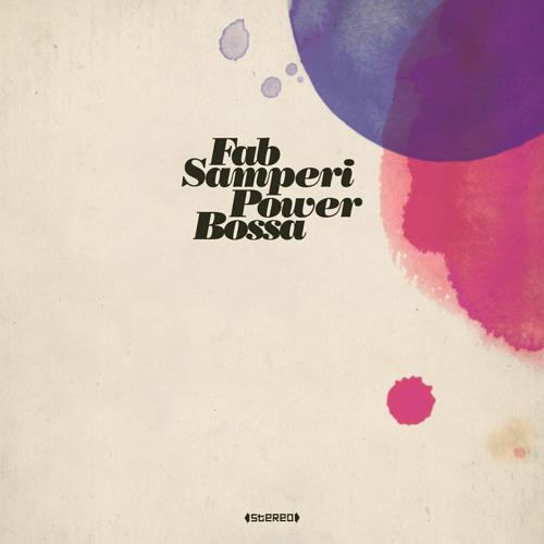 Fab Samperi - Brand New Day feat. Joelistics (Psychedelic Bossa Mix)