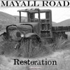 Mayall Road - Down the River