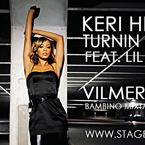 Keri Hilson - Turnin Me On Feat. Lil Wayne ( VILMER REMIX - BAMBINO MIXTAPE )