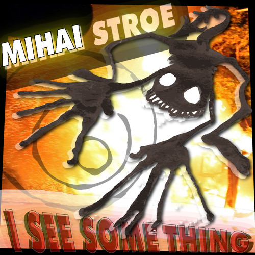 Mihai Stroe - Some Thing (Original Mix)