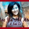 Moe Yar Thi Htae- L Sai Zi