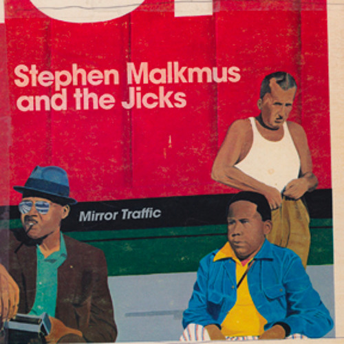 Stephen Malkmus & The Jicks - Senator