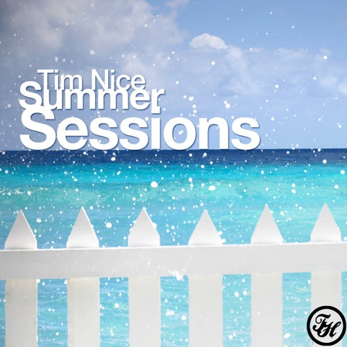 Tim Nice Beach Sessions Volume 1