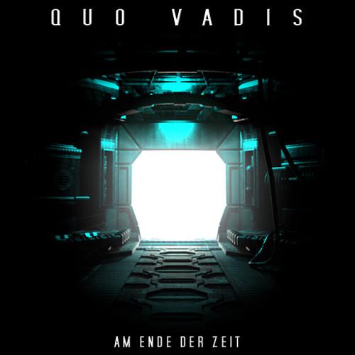 Quo Vadis - Am Ende der Zeit