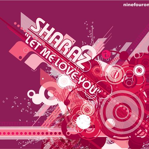 Let Me Love You (Sharaz's Nite Sky Mix)